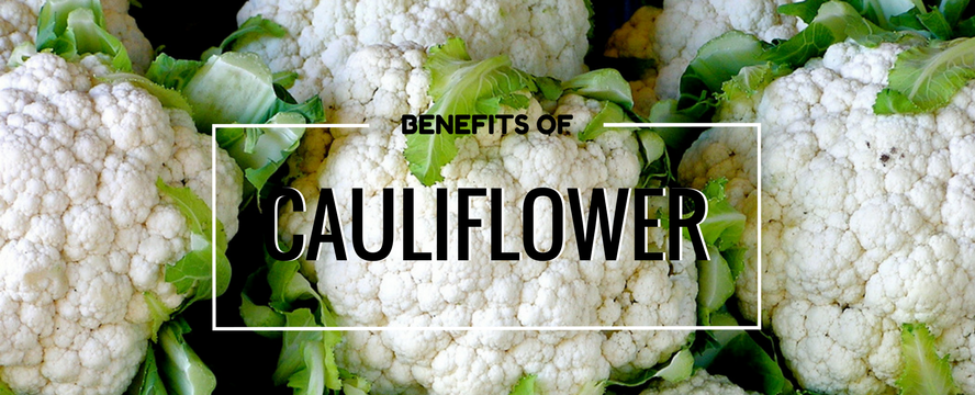 Benefits of Cauliflower | ecogreenlove