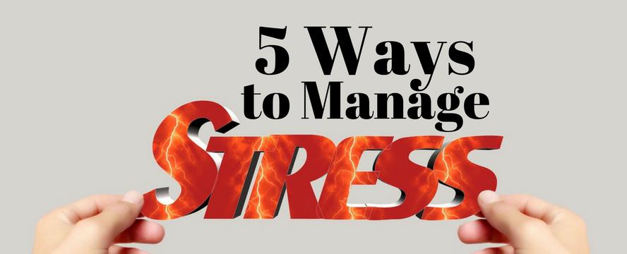 5 Ways To Manage Stress | ecogreenlove