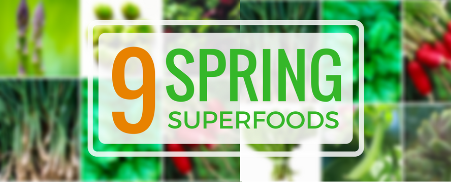 9 Spring Superfoods | ecogreenlove