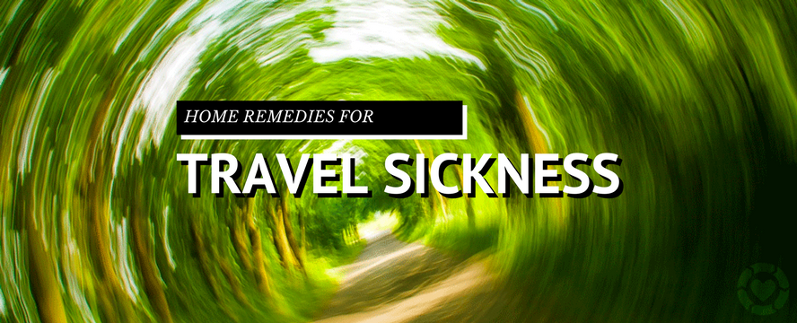 Home Remedies for Motion (Travel) Sickness | ecogreenlove