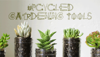 Upcycled Gardening Tools | ecogreenlove