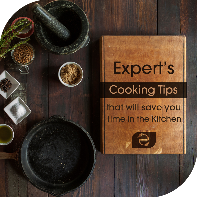 Expert's Cooking Tips that will save you Time in the Kitchen | ecogreenlove