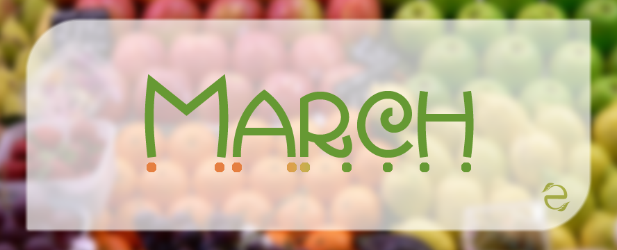 March Seasonal Food [Infographic] | ecogreenlove