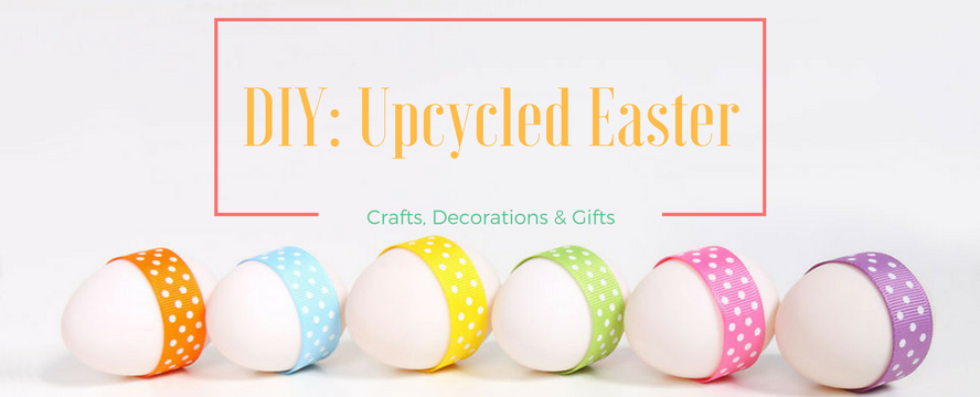 Diy upcycled easter decorations gifts ecogreenlove diy upcycled easter decorations gifts ecogreenlove negle Choice Image