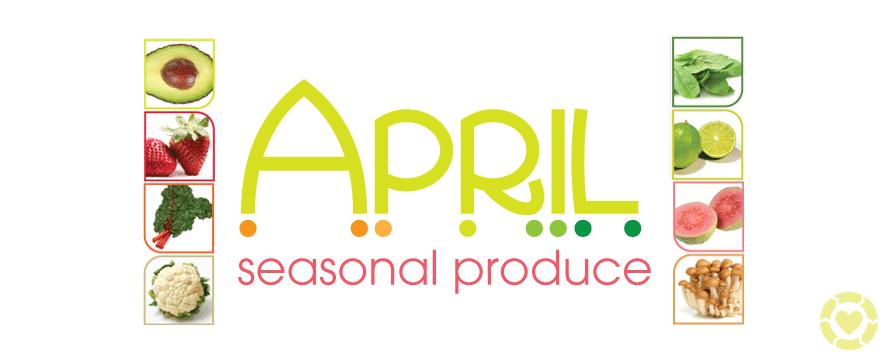 Seasonal Food April   ecogreenlove