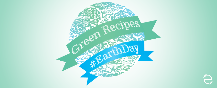 Recipes Earth Day | ecogreenlove