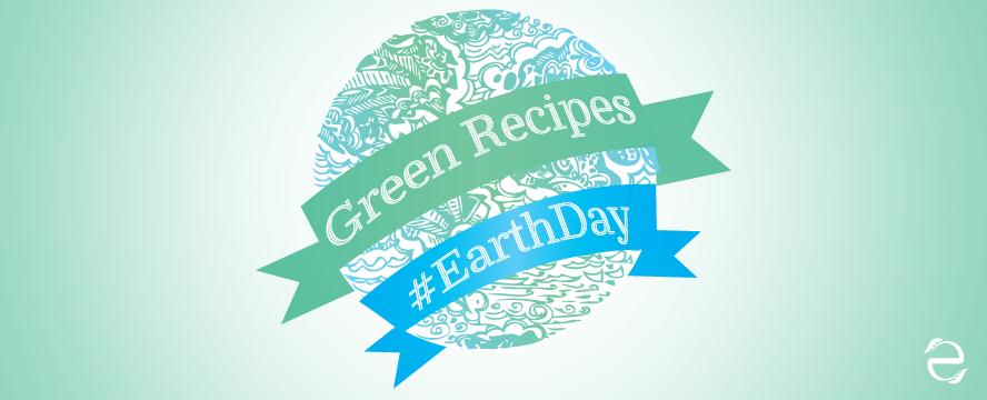 Recipes Earth Day | ecogreenlove