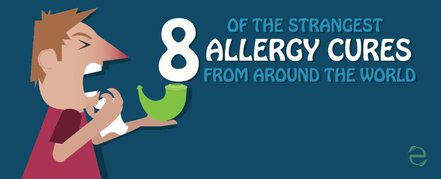 World Strangest Allergy Cures | ecogreenlove