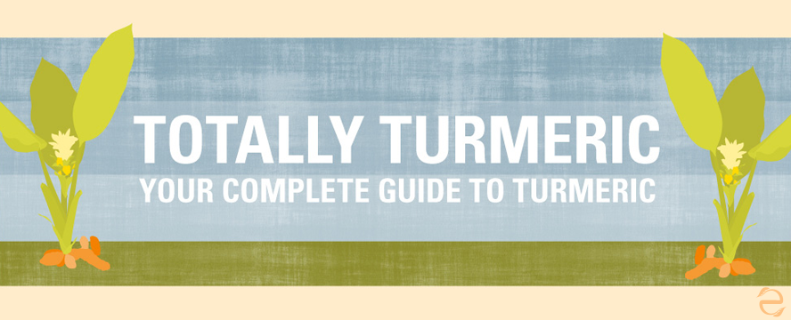Turmeric: Complete Guide | ecogreenlove