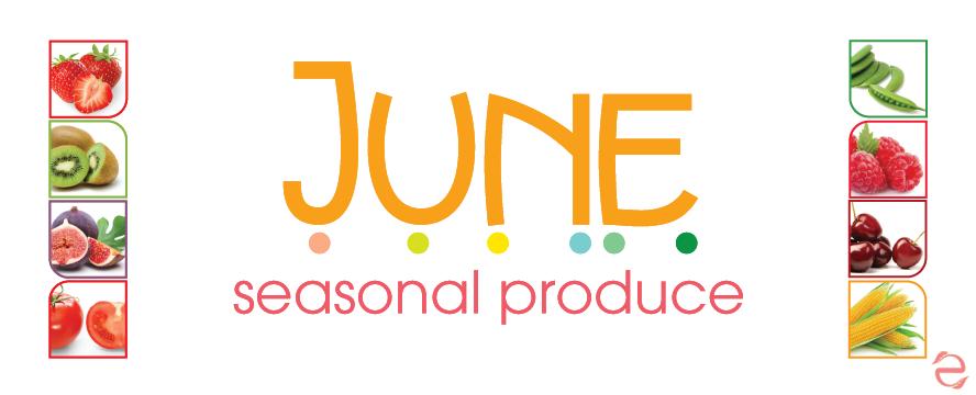 June Seasonal Food | ecogreenlove