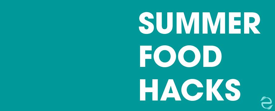 Summer Food Hacks [Videos]