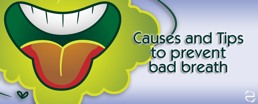 What causes bad breath? + Tips to prevent it [Video & infographic]