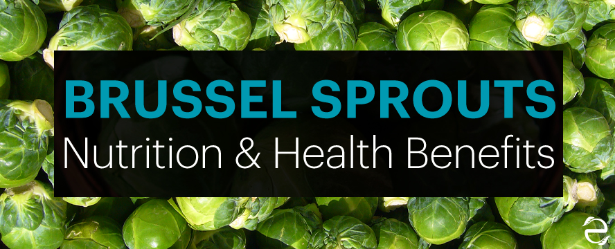 Brussel Sprouts: Nutrition facts & Health benefits [infographics] | ecogreenlove