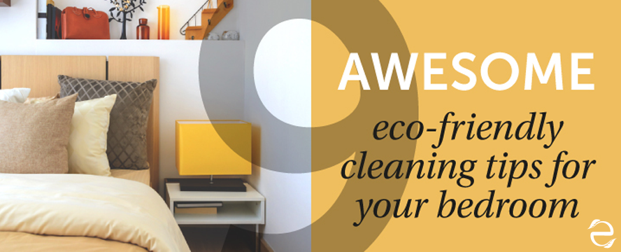 Eco-friendly bedroom cleaning tips [Infographic] | ecogreenlove