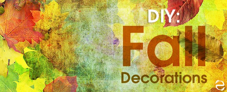 DIY: Fall Decorations   ecogreenlove
