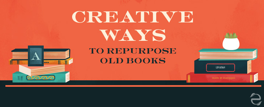 Creative ways to Repurpose Old Books [Infographic] | ecogreenlove