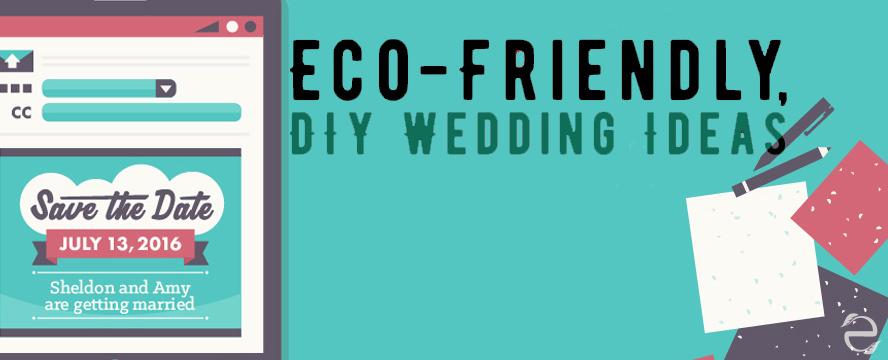 Eco-friendly DIY Wedding Ideas [Infographic]   ecogreenlove