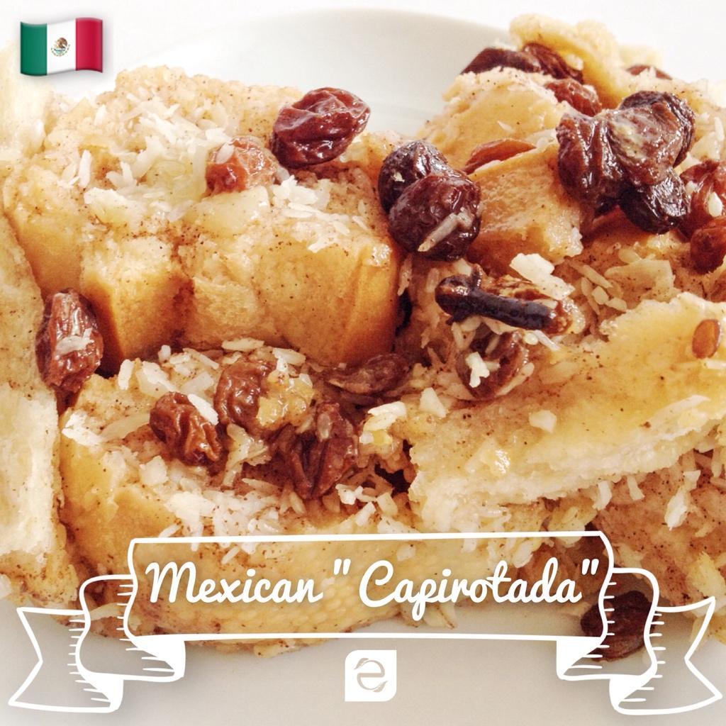 Recipe: Mexican Capirotada (bread pudding) | ecogreenlove