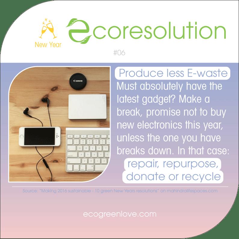 Eco resolutions (E-waste) | ecogreenlove