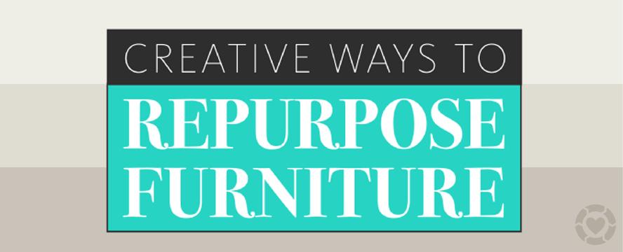 Creative ways to Repurpose Furniture [Infographic] | ecogreenlove