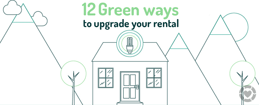 Green Ways to Upgrade your Rental [Infographic] | ecogreenlove
