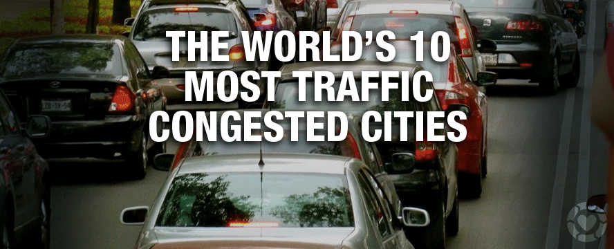 The World's Most Traffic Congested Cities [Interactive Storymap] | ecogreenlove