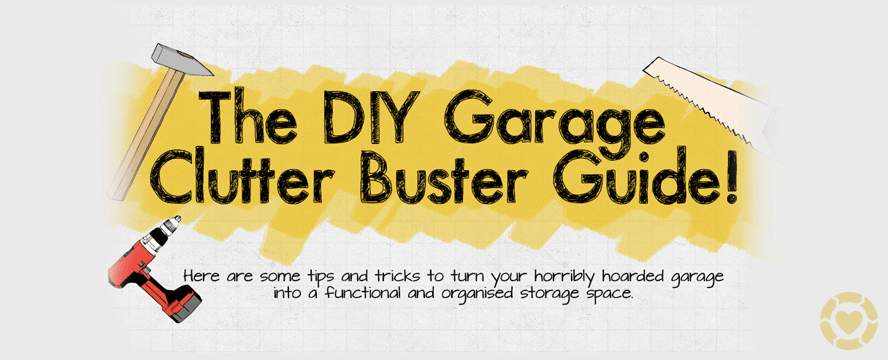 DIY Garage clutter buster Guide [Infographic] | ecogreenlove