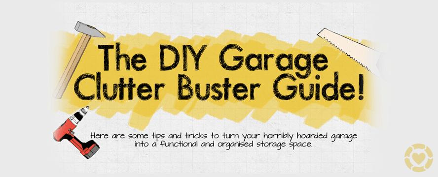 DIY Garage clutter buster Guide [Infographic] | ecogreenlove