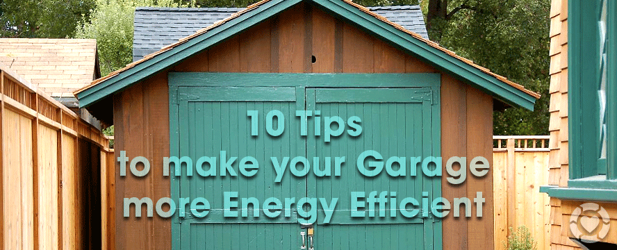 Energy Efficient Garage [Infographic] | ecogreenlove