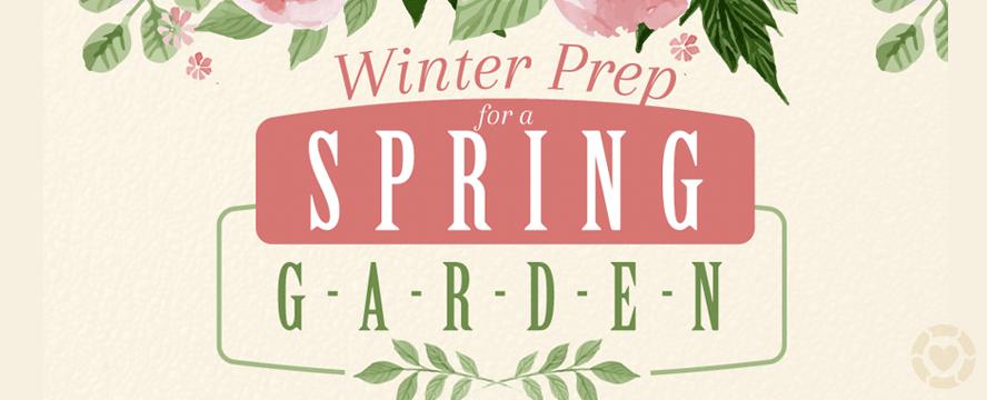 Winter Prep for a Spring Garden [Infographic] | ecogreenlove