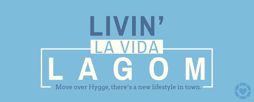 Live the Lagom Lifestyle [Infographic] | ecogreenlove