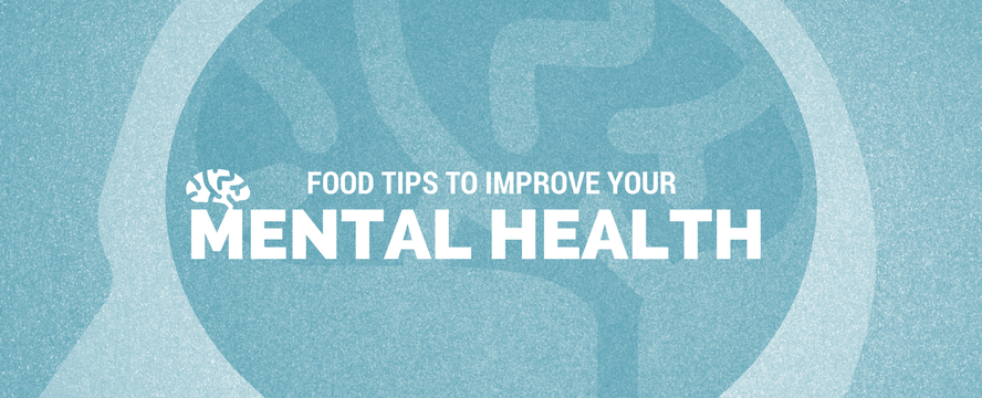 Food tips to improve your Mental Health [Infographic] | ecogreenlove