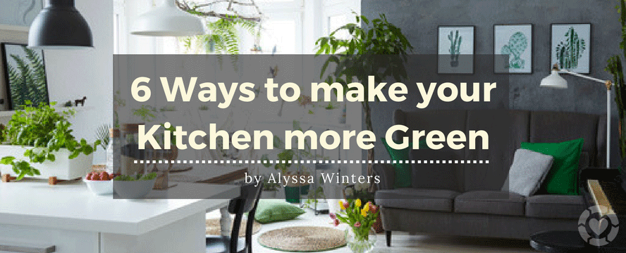 6 Ways to make your Kitchen more Green [Infographic] | ecogreenlove