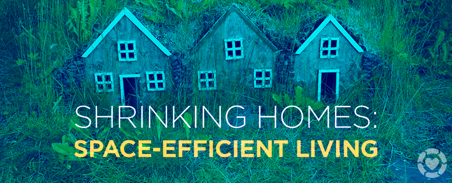 Shrinking Houses: A new age of Space-Efficient Living [Infographic] | ecogreenlove
