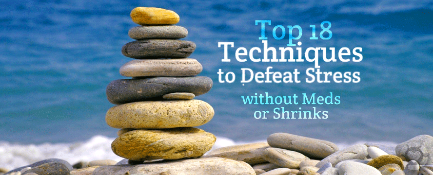 Techniques to defeat Stress without Meds or Shrinks [Infographic] | ecogreenlove