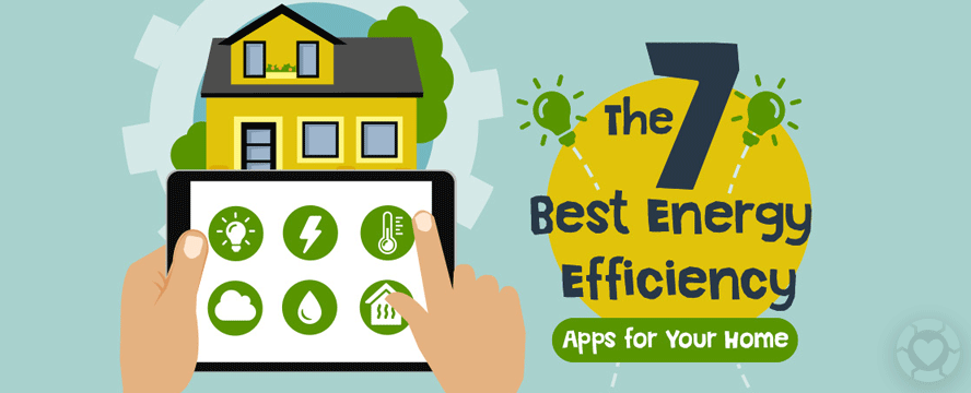 The 7 Best Energy Efficiency Apps for your Home [Infographic]