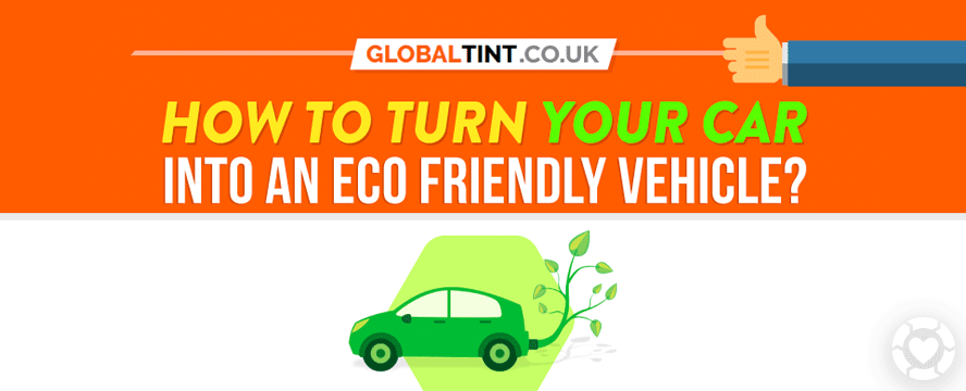How to turn your Car into an Eco-Friendly vehicle [Infographic] | ecogreenlove
