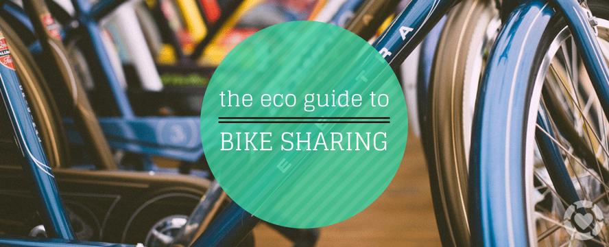 The Eco Guide to Bike-Sharing | ecogreenlove