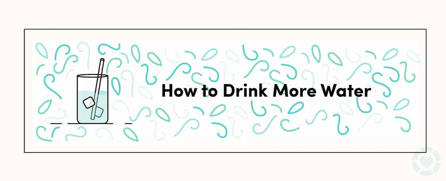 Realistic Tips to Drink More Water [Visual]
