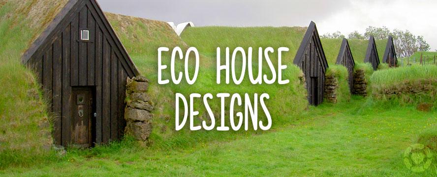 Eco-House Designs [Infographic] | ecogreenlove