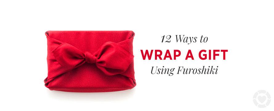 Furoshiki: The Art of Japanese Fabric Wrapping [Visual Guide]   ecogreenlove
