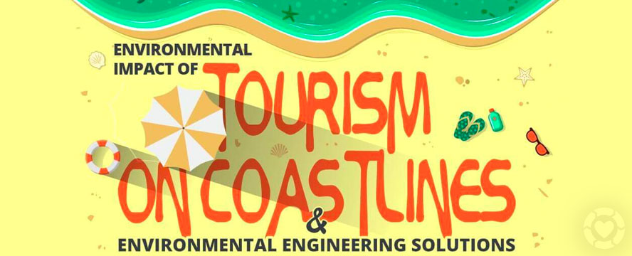 Environmental Impact of Tourism on Coastlines [Infographic] | ecogreenlove