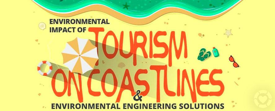 Environmental Impact of Tourism on Coastlines [Infographic] | ecogreenlove