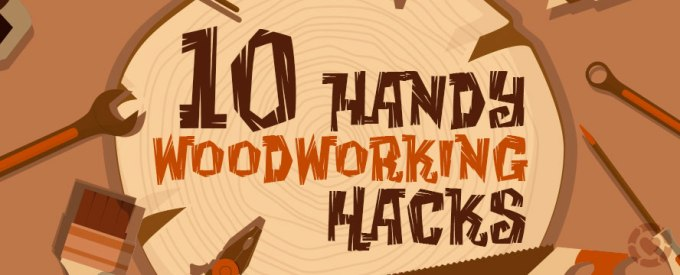 Woodworking Hacks [Infographic] | ecogreenlove