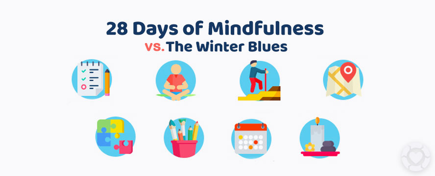 28 Days of Mindfulness to beat the Winter Blues [Visuals]