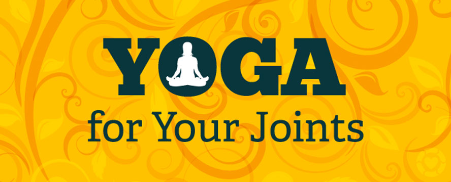 Yoga for your Joints [Infographic] | ecogreenlove