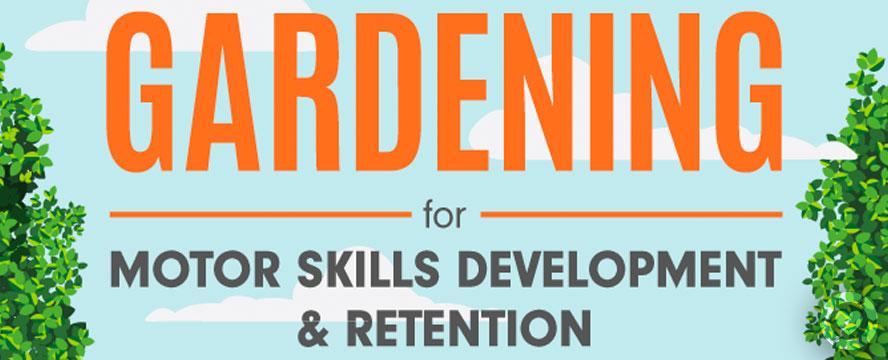 How Gardening help your Motor Skills [Infographic]   ecogreenlove