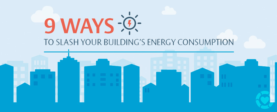 Ways to slash your Building Energy Consumption [Infographic] | ecogreenlove