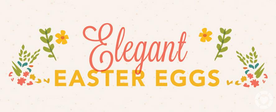 DIY Elegant Easter Eggs [Infographic] | ecogreenlove