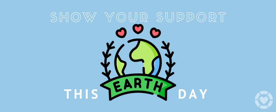 How to Show your Support for the earth this Earth Day [Infographic]